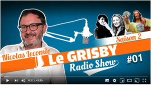 Grisby Radio Show N°2 #1