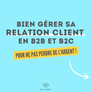 Bien gérer la relation client